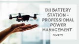 DJI Battery Station Review 2021 | Professional Power Management
